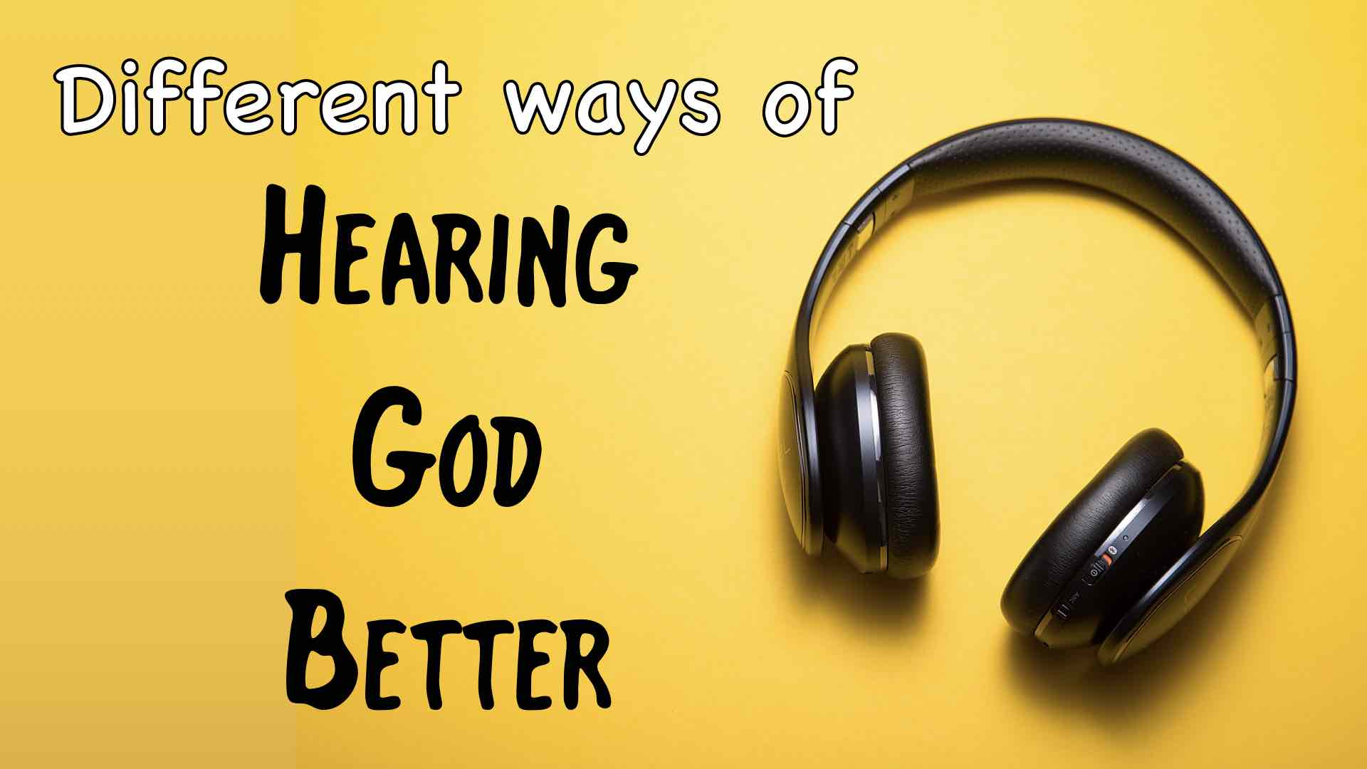 hearing God better - different